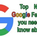 New Google Features